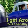 I Get Around Part 2 - Liability