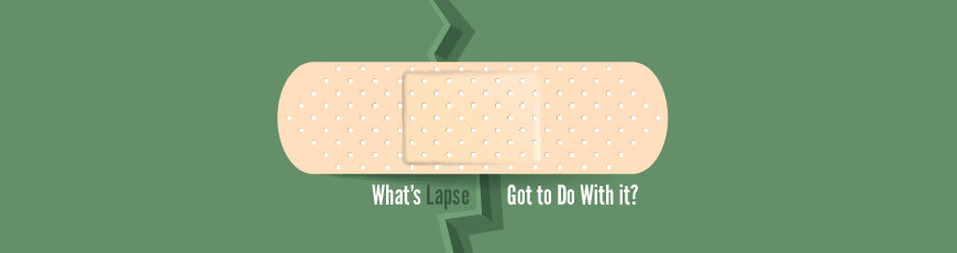 "What's ""Lapse"" Got to Do With it?"